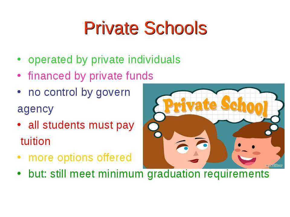 Private Schools operated by private individuals financed by private funds no ...