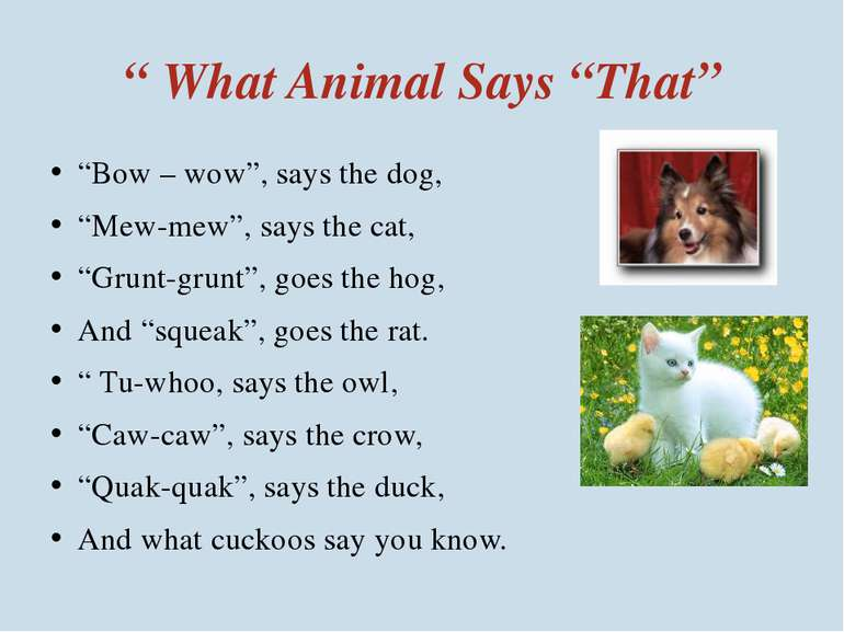 """ What Animal Says ""That"" ""Bow – wow"", says the dog, ""Mew-mew"", says the cat,..."