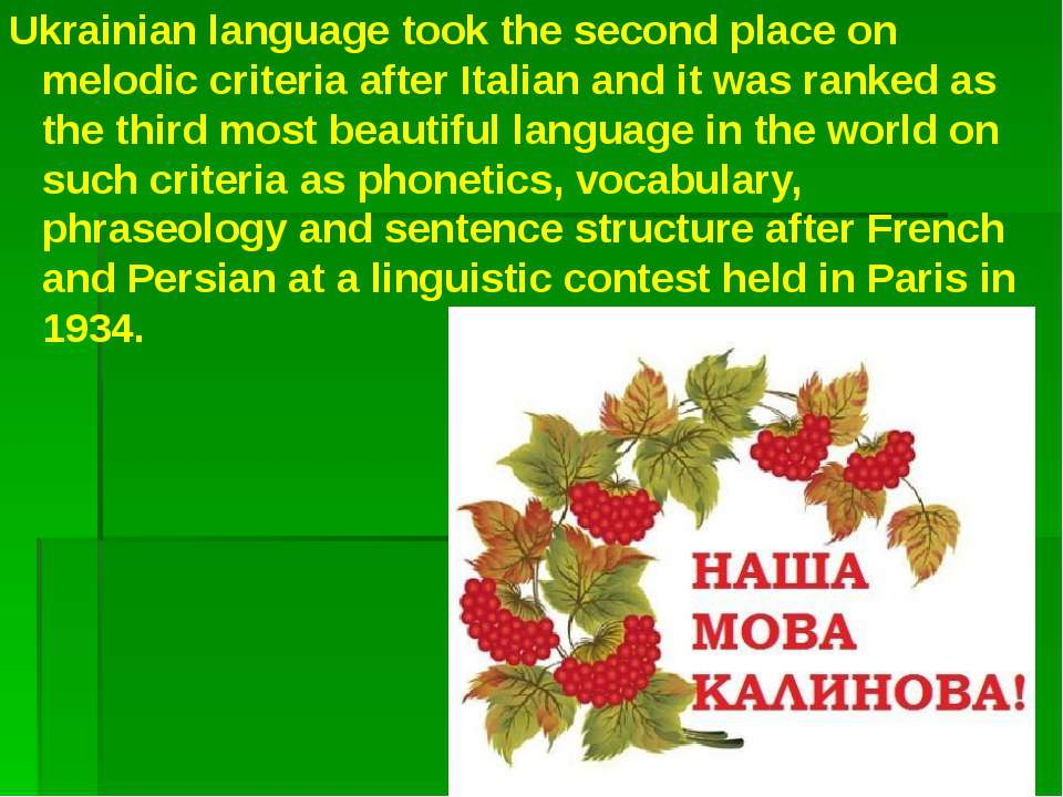 Ukrainian language took the second place on melodic criteria after Italian an...