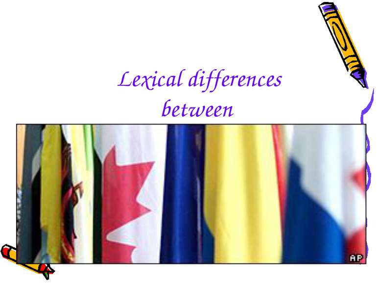 Lexical differences between British & American English