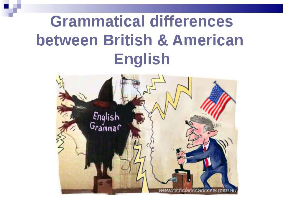 Grammatical differences between British & American English