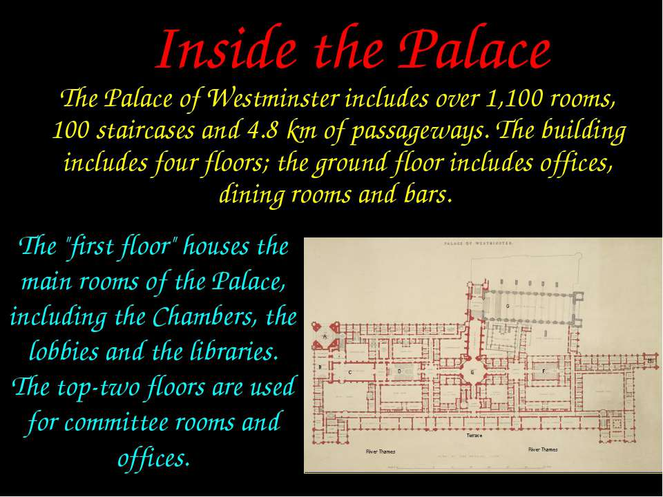 The Palace of Westminster includes over 1,100 rooms, 100 staircases and 4.8k...