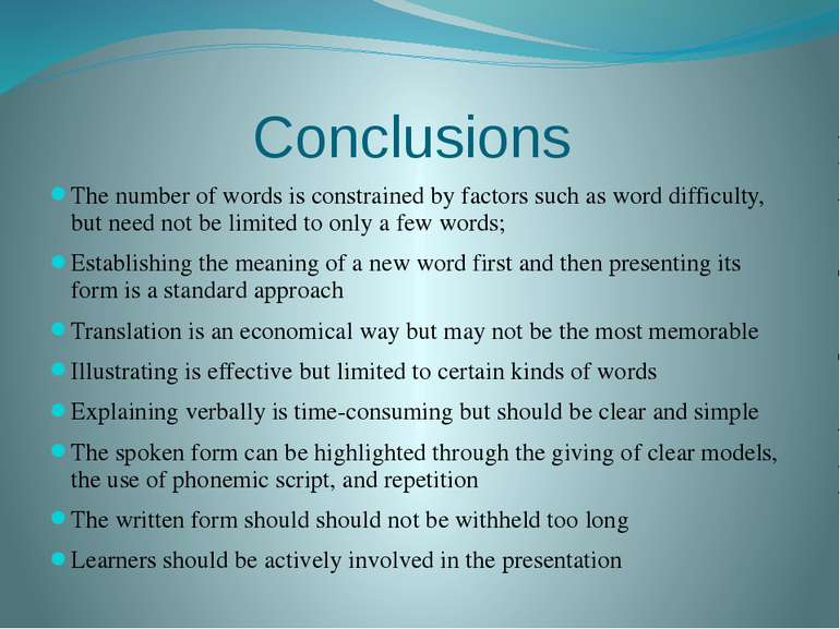 Conclusions The number of words is constrained by factors such as word diffic...
