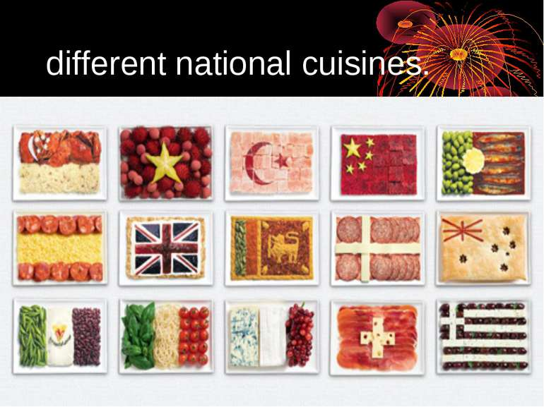 different national cuisines.