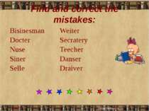 Find and correct the mistakes: Bisinesman Docter Nuse Siner Selle Weiter Secr...