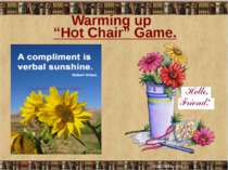 """Hot Chair"" Game. Warming up"