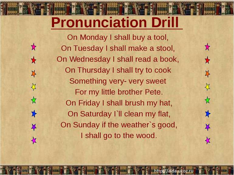Pronunciation Drill On Monday I shall buy a tool, On Tuesday I shall make a s...