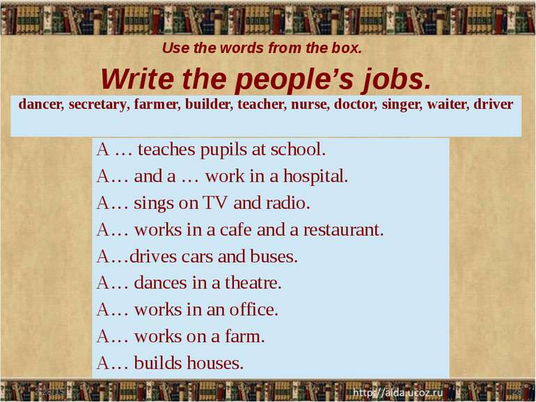 Use the words from the box. Write the people's jobs. dancer, secretary, farme...