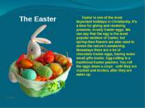 The Easter Easter is one of the most important holidays in Christianity. It's...