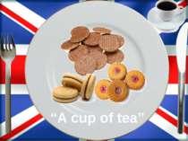 """A cup of tea"""
