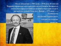 Після звільнення у 1969 році, з 1970 року В'ячеслав Чорновіл працював спостер...