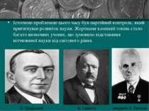 Істотною проблемою цього часу був партійний контроль, який пригнічував розвит...