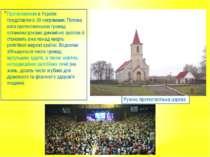 Протестантизм в Україні представлено 33 напрямами. Питома вага протестантськи...