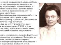 Зазнала репресій від радянської влади, особливо після того, як при всенародно...