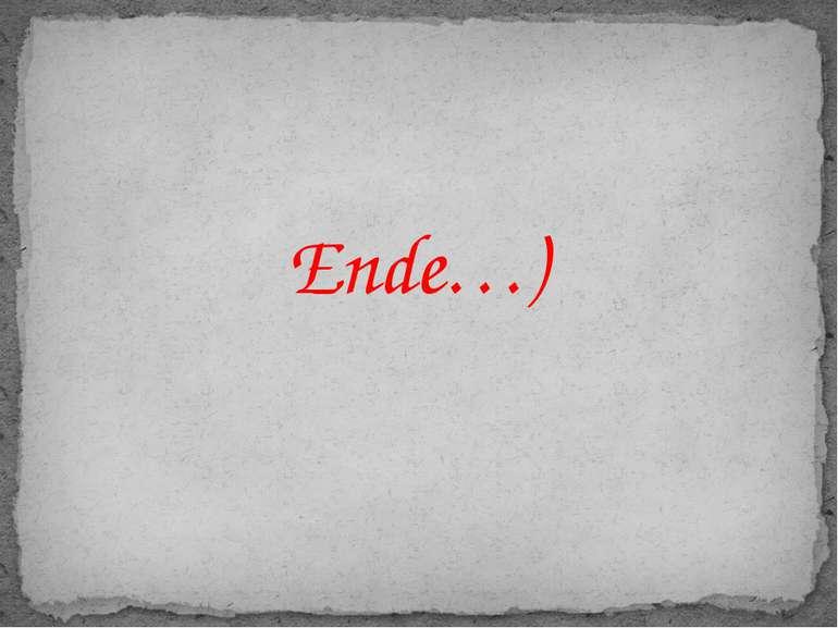 Ende…)