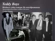 """Teddy Boys"""