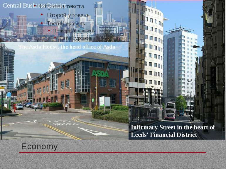Economy Infirmary Street in the heart of Leeds' Financial District The Asda H...