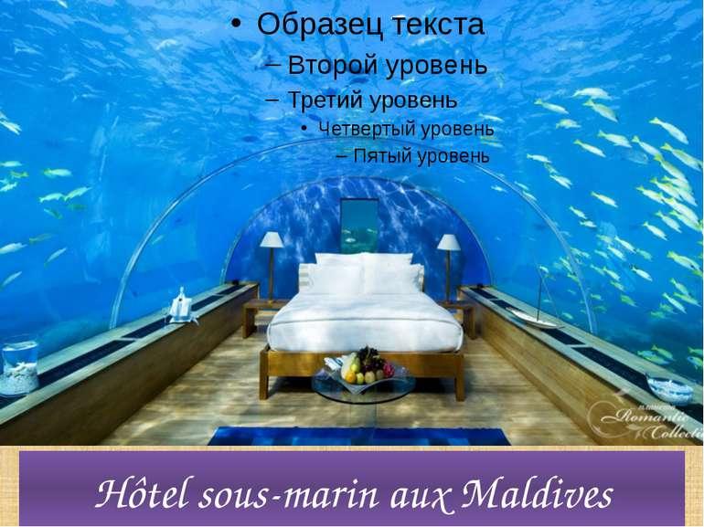 Hôtel sous-marin aux Maldives