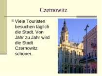 Czernowitz Viele Touristen besuchen täglich die Stadt. Von Jahr zu Jahr wird ...