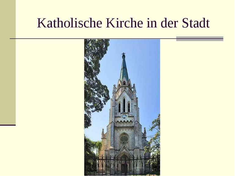 Katholische Kirche in der Stadt