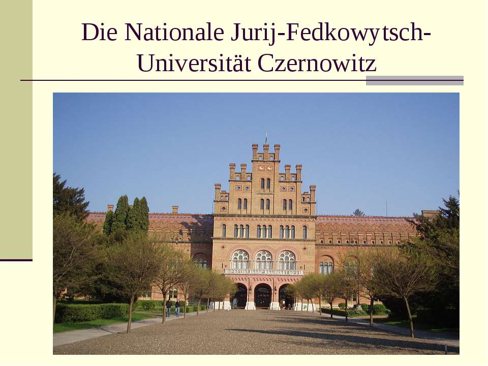 Die Nationale Jurij-Fedkowytsch-Universität Czernowitz