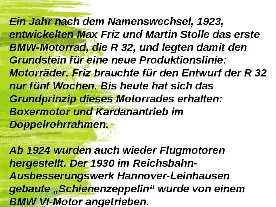 Ein Jahr nach dem Namenswechsel, 1923, entwickelten Max Friz und Martin Stoll...