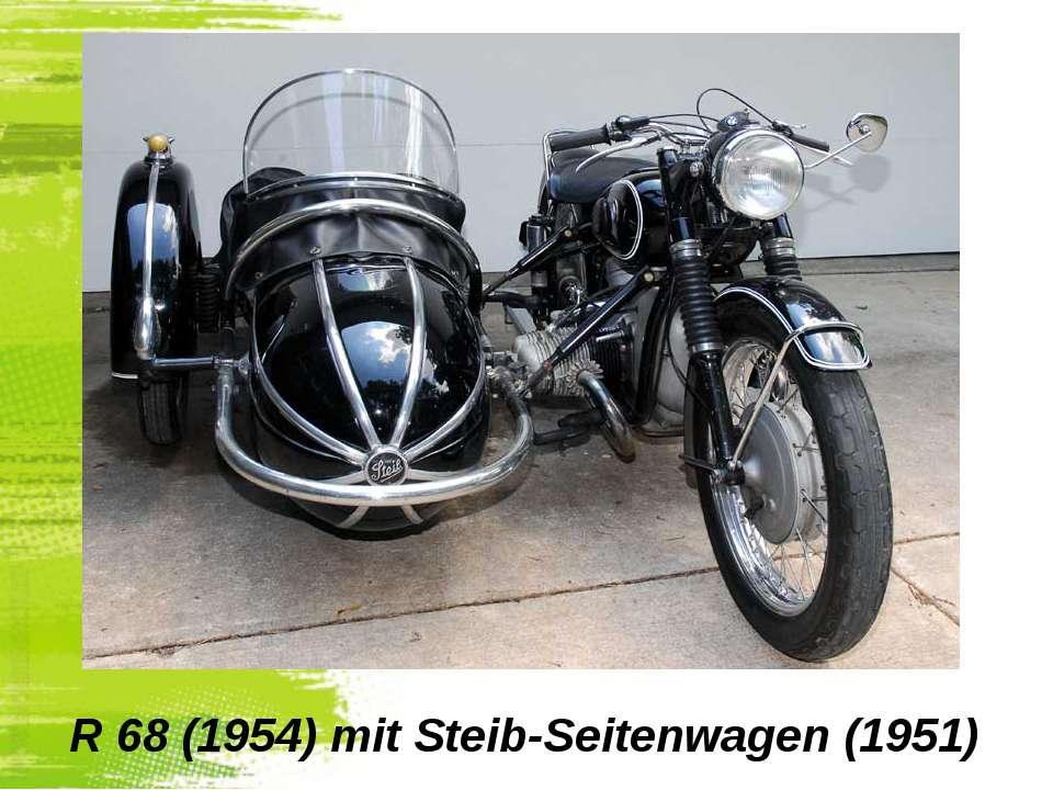 R 68(1954) mit Steib-Seitenwagen (1951)