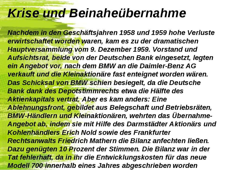 Krise und Beinaheübernahme Nachdem in den Geschäftsjahren 1958 und 1959 hohe ...