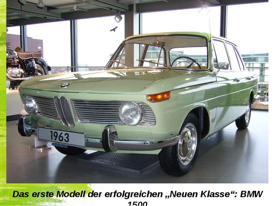 """Das erste Modell der erfolgreichen """"Neuen Klasse"""": BMW 1500"""