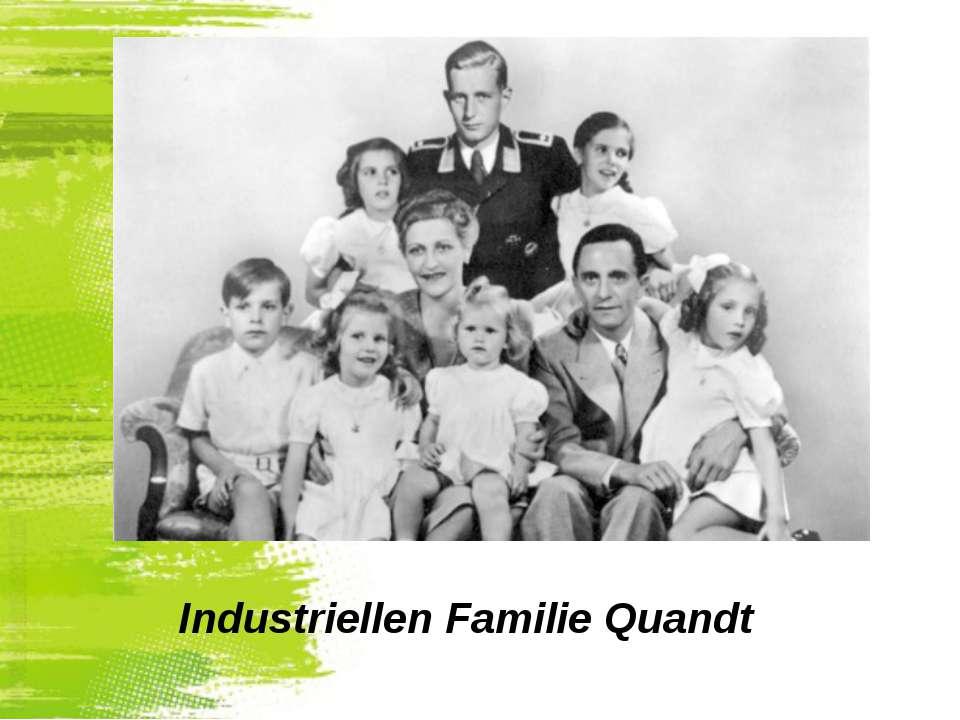 Industriellen Familie Quandt