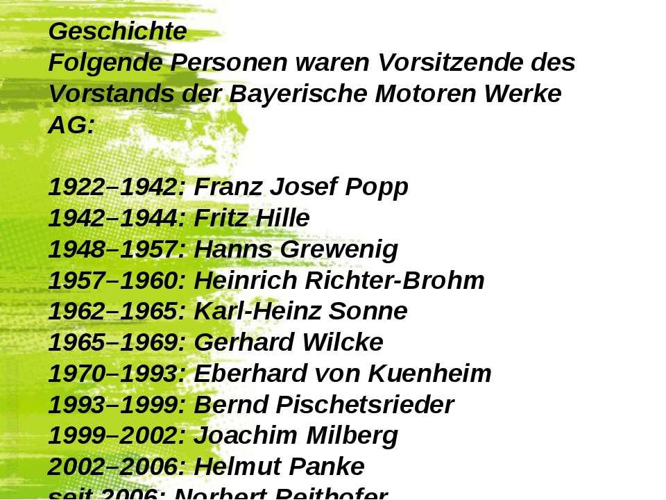 Geschichte Folgende Personen waren Vorsitzende des Vorstands der Bayerische M...
