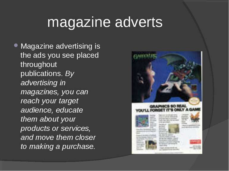 magazine adverts Magazine advertising is the ads you see placed throughout pu...
