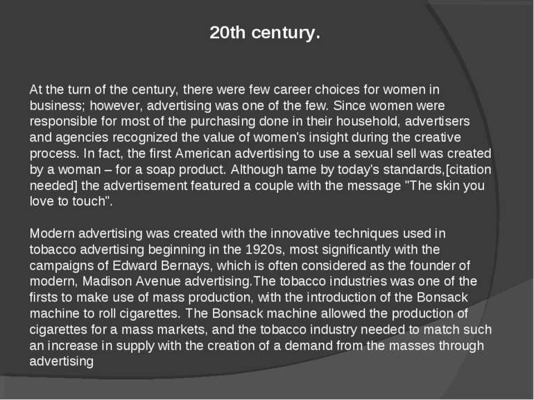 At the turn of the century, there were few career choices for women in busine...