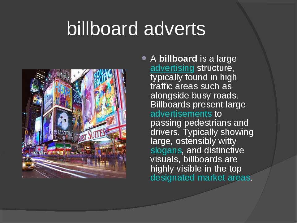 billboard adverts A billboard is a large advertising structure, typically fou...