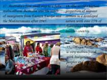 19. Today's Australia is very multicultural with Indigenous peoples and migra...