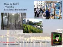 Place de Tertre Vignoble Escaliers à Montmartre C'est interessent! En 2001 vi...