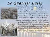 Le Quartier Latin Le quartier étudiant traditionnel sur la rive gauche de la ...