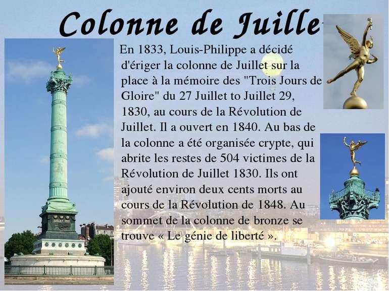 Colonne de Juillet En 1833, Louis-Philippe a décidé d'ériger la colonne de Ju...
