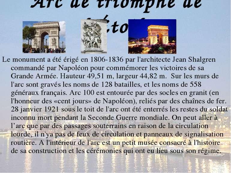 Arc de triomphe de l'Étoile Le monument a été érigé en 1806-1836 par l'archit...