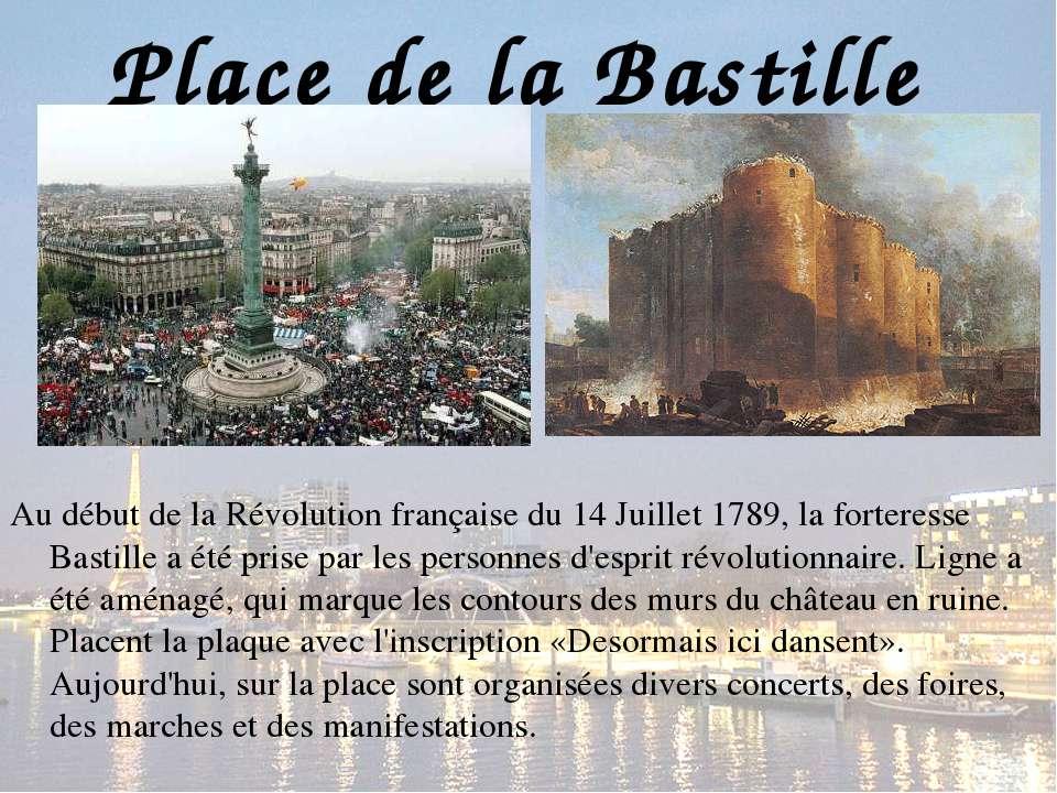 Place de la Bastille Au début de la Révolution française du 14 Juillet 1789, ...