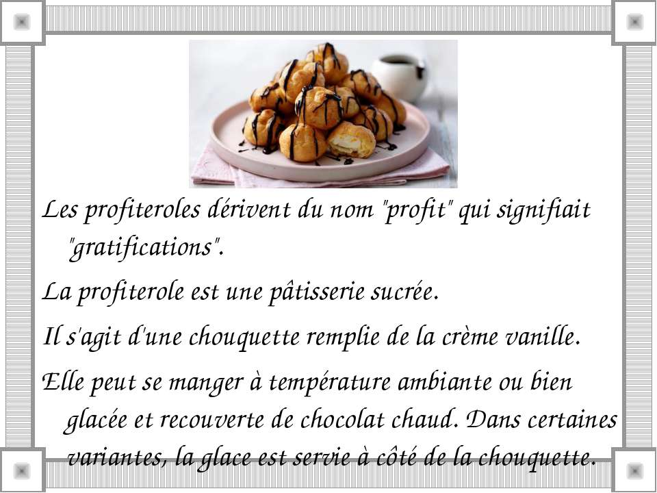 """Les profiteroles dérivent du nom """"profit"""" qui signifiait """"gratifications"""". La..."""