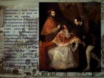 Замовлення і чини Тиціан отримував у ці роки не тільки від княжих і імператор...