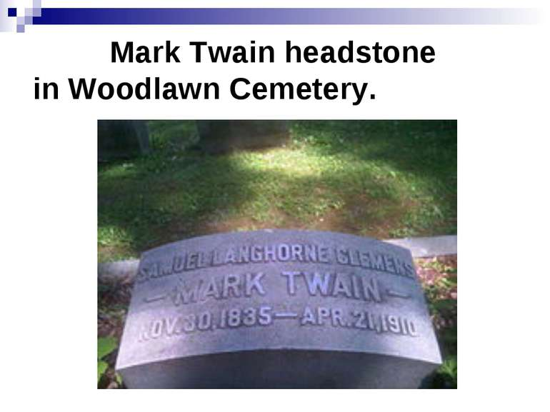Mark Twain headstone in Woodlawn Cemetery.