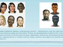 Надзвичайно руйнівною формою упередження є расизм – переконання у тому, що од...