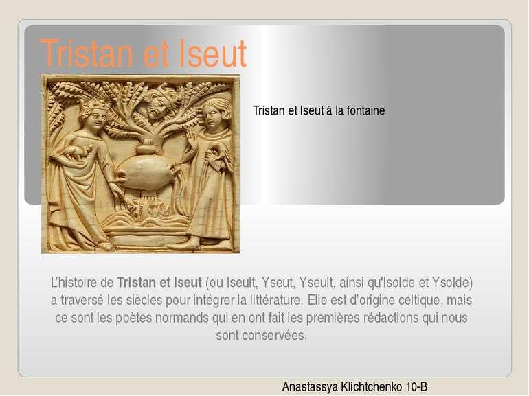 Tristan et Iseut L'histoire deTristan et Iseut(ou Iseult, Yseut, Yseult, ai...
