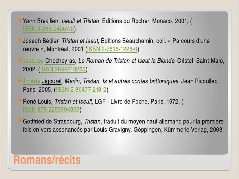 Romans/récits Yann Brekilien,Iseult et Tristan, Éditions du Rocher, Monaco, ...