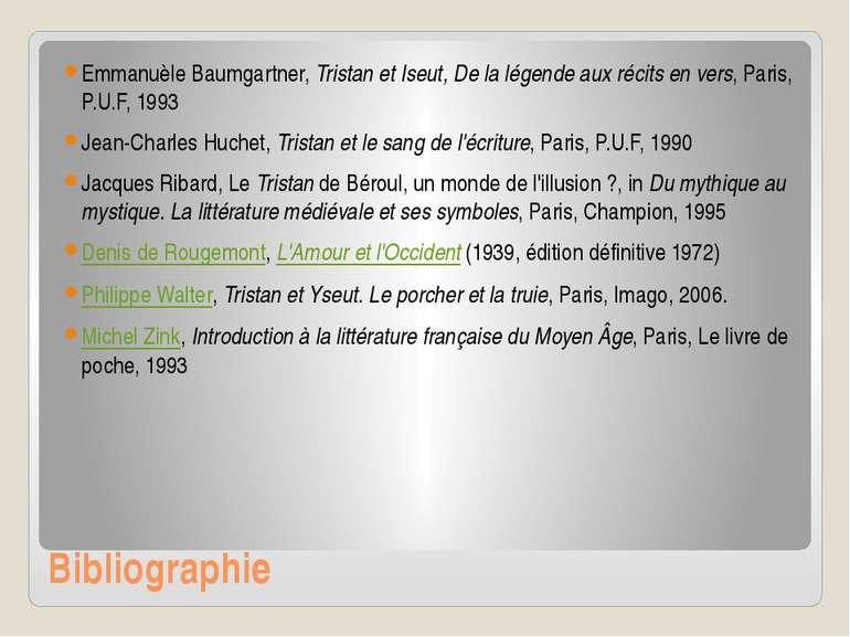Bibliographie Emmanuèle Baumgartner,Tristan et Iseut, De la légende aux réci...