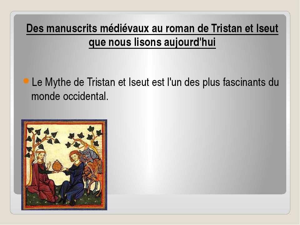 Des manuscrits médiévaux au roman de Tristan et Iseut que nous lisons aujourd...