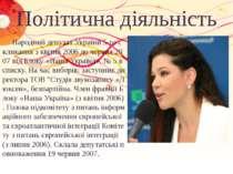 Політична діяльність Народний депутат України 5-го скликання з квітня 2006 до...