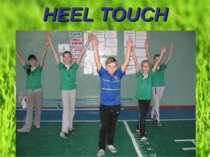 HEEL TOUCH